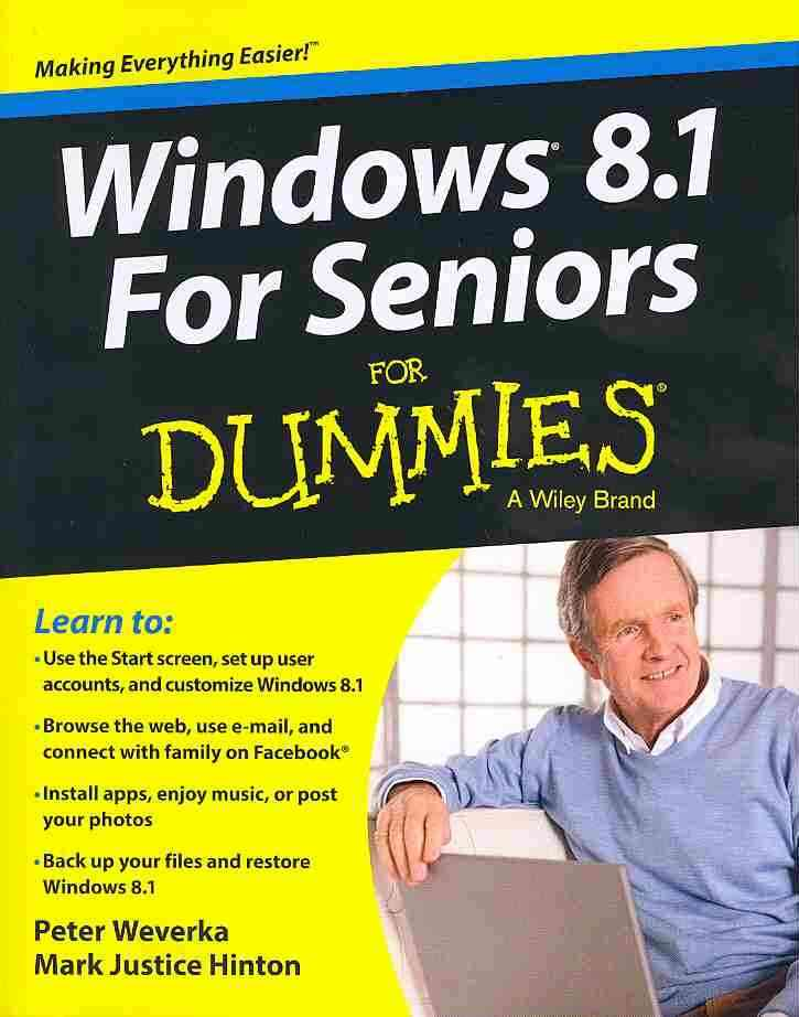 Windows 8.1 for Seniors for Dummies By Hinton, Mark Justice